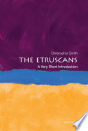 The Etruscans: A Very Short Introduction The Most Innovative Powerful Wealthy