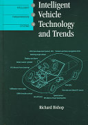 Intelligent Vehicle Technology And Trends book