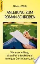 Anleitung Zum Roman Schreiben