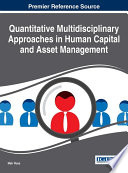 Quantitative Multidisciplinary Approaches In Human Capital And Asset Management