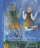 The Developing Person Through Childhood and Adolescence with Access Code