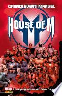 House Of M Grandi Eventi Marvel