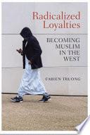 Radicalized Loyalties