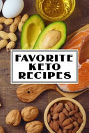 Favorite Keto Recipes A Fill In The Blank Recipe Cookbook 6 X 9 Inches Quickly And Easily Capture Your Best Dishes In Complete Detail