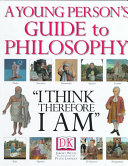 A Young Person s Guide to Philosophy