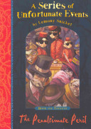 The Penultimate Peril by Lemony Snicket