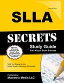 SLLA Secrets Study Guide