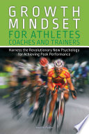 Growth Mindset for Athletes  Coaches and Trainers