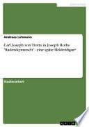 Carl Joseph Von Trotta In Joseph Roths Radetzkymarsch Eine Sp Te Heldenfigur