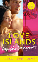 Love Islands Forbidden Consequences Her Nine Month Confession The Secret That Shocked De Santis Claiming His Wedding Night Mills Boon M B