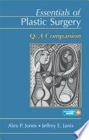 Essentials Of Plastic Surgery book