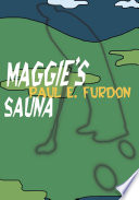 Maggie's Sauna Problems Joins A Local Health