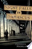 Night Falls on Damascus
