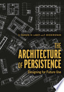 The Architecture Of Persistence