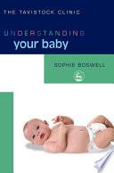 Understanding Your Baby