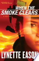 When the Smoke Clears  Deadly Reunions Book  1