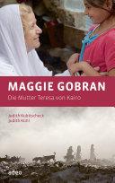 Maggie Gobran - Die Mutter Teresa von Kairo