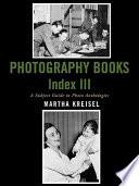 Photography Books Index III