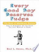 Every Good Boy Deserves Fudge