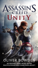 Assassin's Creed: Unity : quest for vengeance during the french revolution...