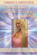 The Beautiful Bridge Between to Harmony