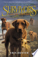 Ebook Survivors: The Gathering Darkness #3: Into the Shadows Epub Erin Hunter Apps Read Mobile