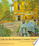 Life on the Russian Country Estate