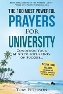 Prayer   The 100 Most Powerful Prayers for University   2 Amazing Bonus Books to Pray for Students   Success