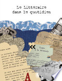 Le LittŽraire dans le quotidien For A Transdisiplinary Approach To Reading Writing