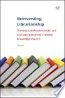 Reinventing Librarianship book