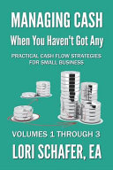 Managing Cash When You Haven t Got Any   Practical Cash Flow Strategies for Small Business