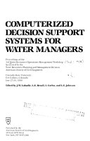 Computerized Decision Support Systems For Water Managers