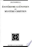 Ésotérisme guénonien et mystère chrétien