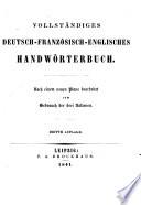 Vollständiges Handwörterbuch der deutschen, französischen und englischen Sprache