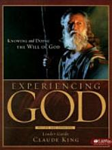 Experiencing God: Knowing and Doing the Will of God [Book]