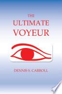 The Ultimate Voyeur