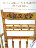 Windsor Chair Making In America