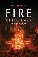 Fire in the Dark Book PDF