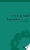 Vision  Science and Literature  1870 1920