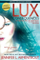 Lux: Consequences (Opal & Origin) by Jennifer L. Armentrout