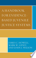 A Handbook for Evidence Based Juvenile Justice Systems