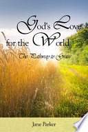 God S Love For The World