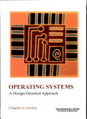 Operating Sys:A Dsgn Oriented Appr
