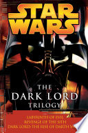 The Dark Lord Trilogy  Star Wars Legends