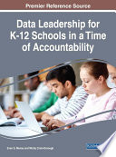 Data Leadership for K 12 Schools in a Time of Accountability
