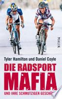 Die Radsport Mafia und ihre schmutzigen Gesch  fte