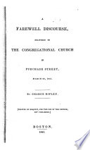 A Farewell Discourse Delivered to the Congregational Church in Purchase Street, March 28, 1841