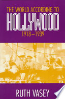 The World According to Hollywood, 1918-1939