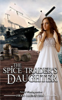 The Spice Trader s Daughter