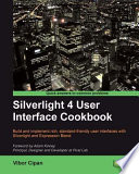 Silverlight 4 User Interface Cookbook book